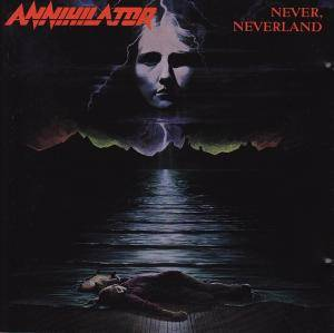 Annihilator: Never, Neverland (CD) - Bild 1