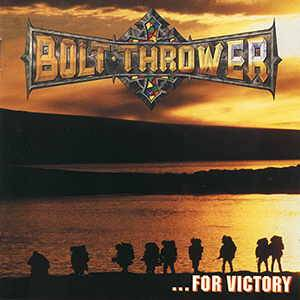 Cover - Bolt Thrower: ...For Victory
