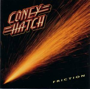 Coney Hatch: Friction - Cover