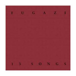 Fugazi: 13 Songs - Cover