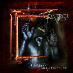 Control Denied: The Fragile Art Of Existence (CD) - Bild 1