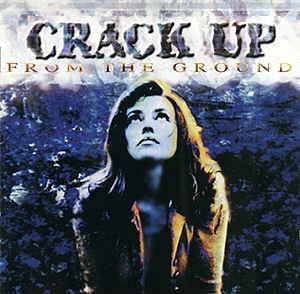 Crack Up: From The Ground - Cover