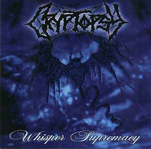 Cryptopsy: Whisper Supremacy - Cover