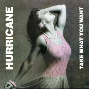 Hurricane: Take What You Want - Cover