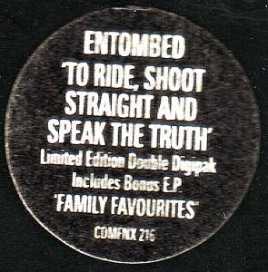 Entombed: To Ride, Shoot Straight And Speak The Truth! (2-CD) - Bild 5