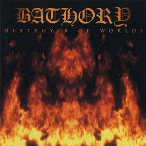 Cover - Bathory: Destroyer Of Worlds