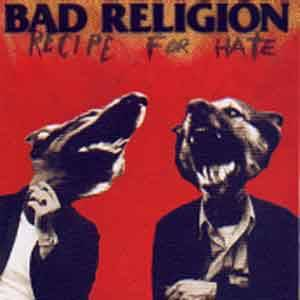 Cover - Bad Religion: Recipe For Hate