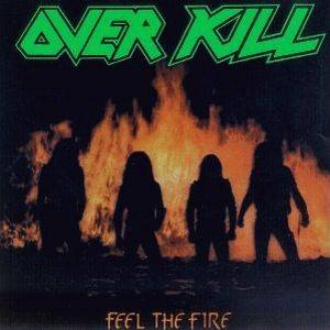 Overkill: Feel The Fire (LP) - Bild 1