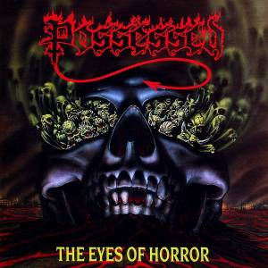 Cover - Possessed: Eyes Of Horror, The