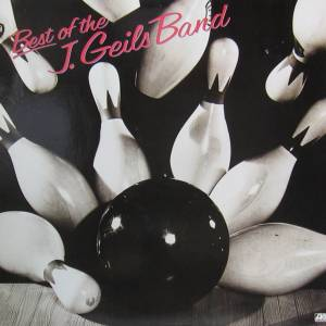 The J. Geils Band: Best Of The J. Geils Band - Cover