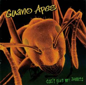 Guano Apes: Don't Give Me Names (CD) - Bild 5