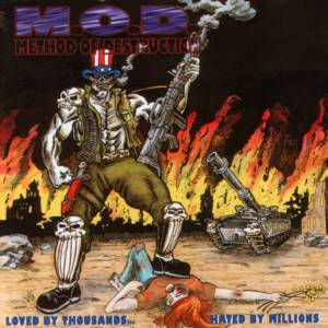 M.O.D.: Loved By Thousands... Hated By Millions - Cover
