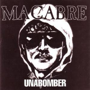 Macabre: Unabomber - Cover