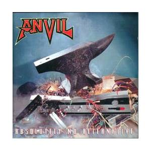 Anvil: Absolutely No Alternative - Cover