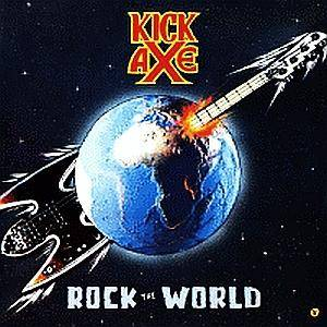 Kick Axe: Rock The World - Cover
