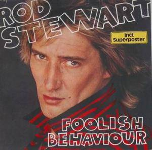Rod Stewart: Foolish Behaviour (LP) - Bild 1