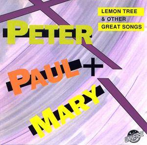 Peter, Paul And Mary: Lemon Tree & Other Great Songs - Cover