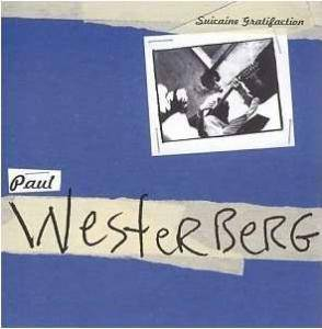 Cover - Paul Westerberg: Suicaine Gratifaction
