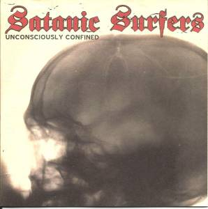 Cover - Satanic Surfers: Unconsciously Confined