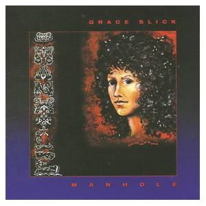 Grace Slick: Manhole (CD) - Bild 1