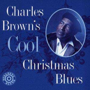 Cover - Charles Brown: Charles Brown's Cool Christmas Blues