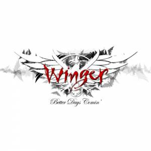 Cover - Winger: Better Days Comin'
