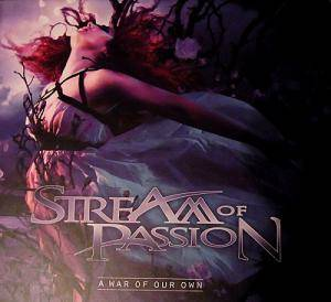 Stream Of Passion: War Of Our Own, A - Cover
