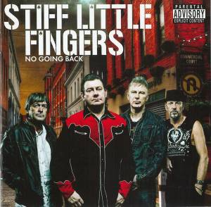 Cover - Stiff Little Fingers: No Going Back