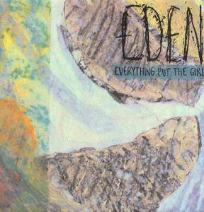 Everything But The Girl: Eden (LP) - Bild 1