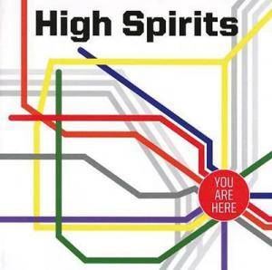 High Spirits: You Are Here - Cover