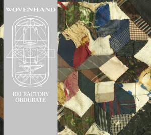 Woven Hand: Refractory Obdurate - Cover