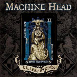 Machine Head: Killers & Kings - Cover