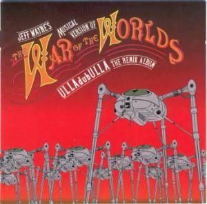 Cover - Jeff Wayne: War Of The Worlds - ULLAdubULLA The Remix Album, The