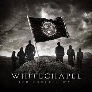 Whitechapel: Our Endless War - Cover