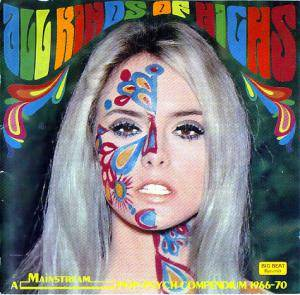 Cover - Amboy Dukes, The: All Kinds Of Highs - A Mainstream Pop-Psych Compendium 1966-70