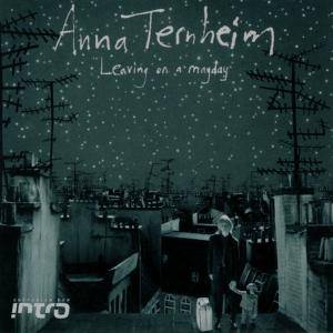 Cover - Anna Ternheim: Leaving On A Mayday