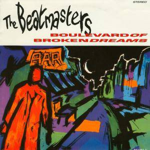 Cover - Beatmasters, The: Boulevard Of Broken Dreams