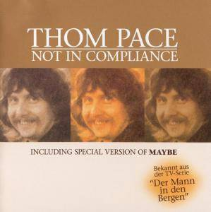 Cover - Thom Pace: Not In Compliance