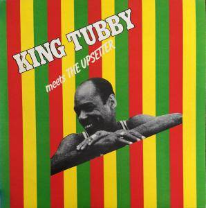 King Tubby: King Tubby Meets The Upsetter - Cover