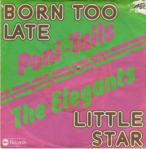 Cover - Elegants, The: Born Too Late / Little Star
