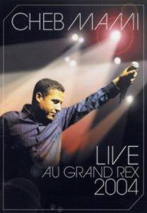Cover - Cheb Mami: Live Au Grand Rex 2004