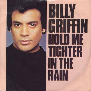Cover - Billy Griffin: Hold Me Tighter In The Rain