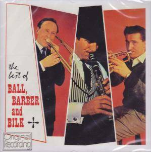 Cover - Acker Bilk: Best Of Ball, Barber And Bilk, The