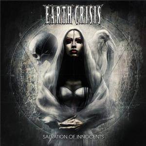 Cover - Earth Crisis: Salvation Of Innocents