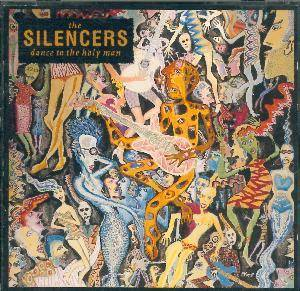 Cover - Silencers, The: Dance To The Holy Man