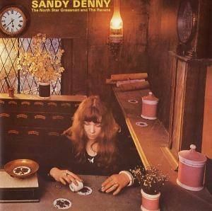 Sandy Denny: North Star Grassman And The Ravens, The - Cover