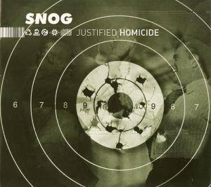 Snog: Justified Homicide - Cover