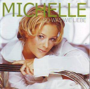 Cover - Michelle: So Was Wie Liebe