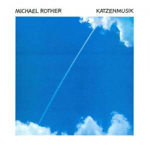 Cover - Michael Rother: Katzenmusik