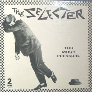 Cover - Selecter, The: Too Much Pressure